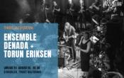 Tynset Jazzfestival: Ensemble Denada