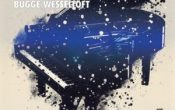 BUGGE WESSELTOFT «IT'S SNOWING ON MY PIANO»